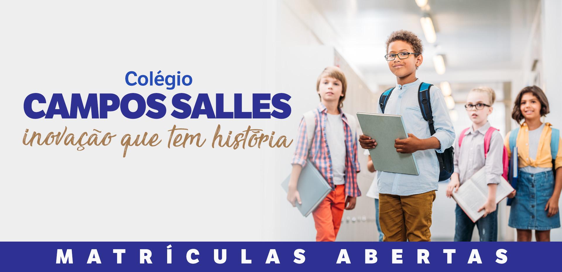 Campos Salles - Inovação que tem história